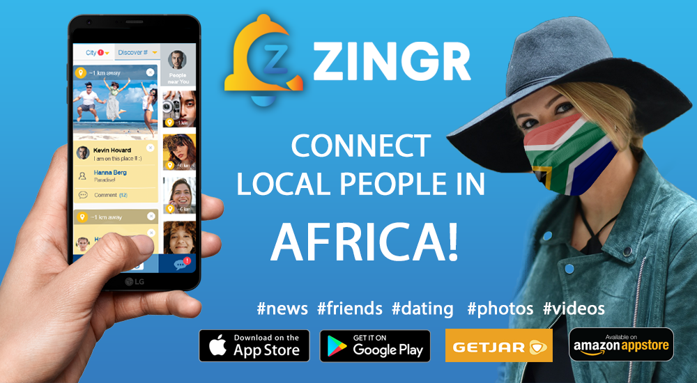 Find friends in Africa. ZINGR app