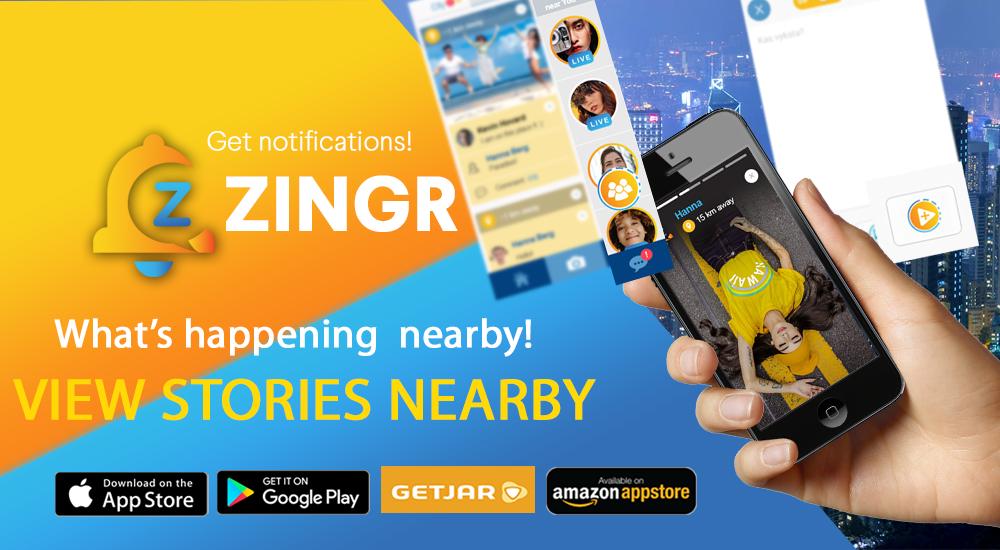 ZINGR nearby stories. Alternative to snapchat or Instagram alternatives