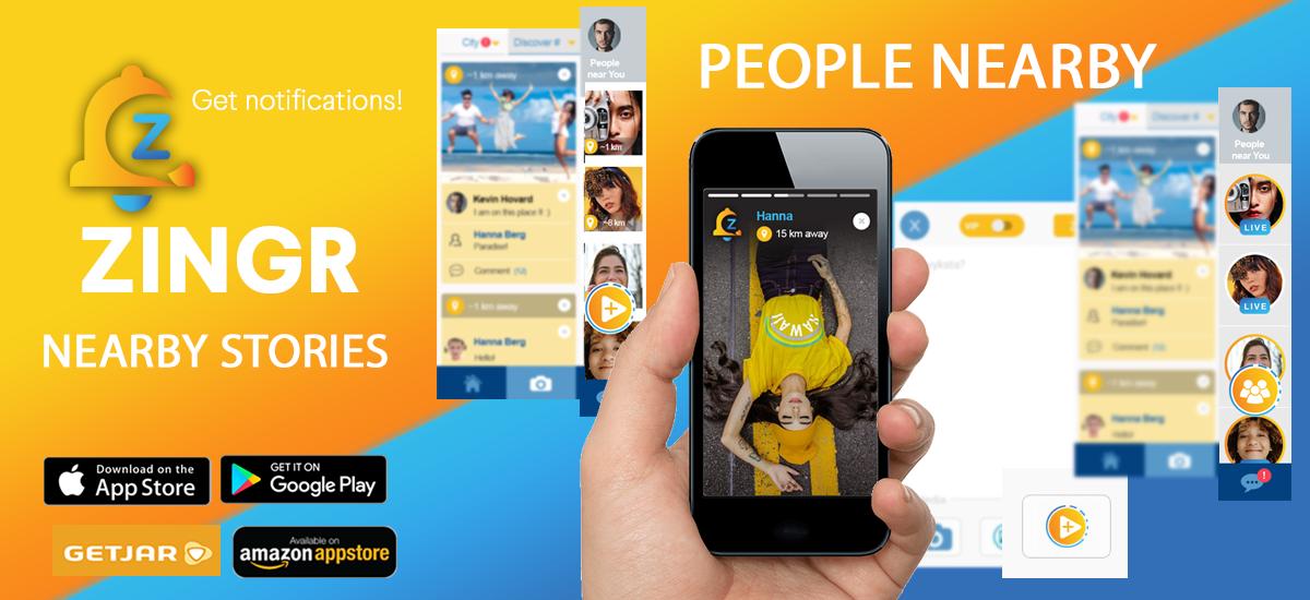 ZINGR nearby stories. Alternative to snapchat or Instagram